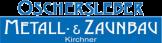 Metall- und Zaunbau Oschersleben